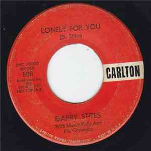 Gary Stites - Lonely For You / Shine That Ring download mp3