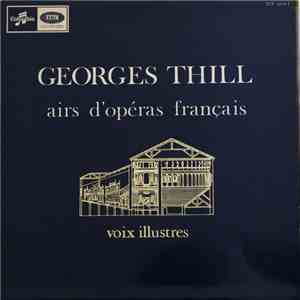 Georges Thill - Airs D'opéra Français download mp3