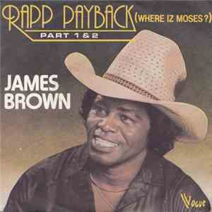 James Brown - Rapp Payback (Where Iz Moses?) (Part 1 & 2) download mp3