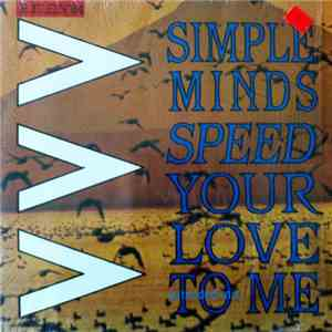 Simple Minds - Speed Your Love To Me download mp3
