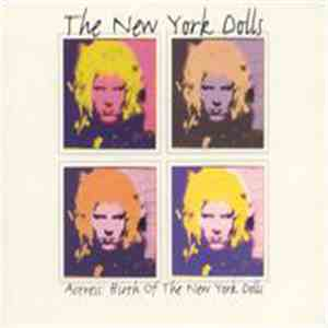 The New York Dolls / Actress  - Actress: Birth Of The New York Dolls download mp3