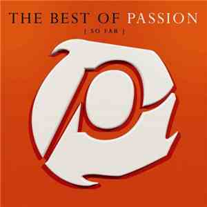 Various - The Best Of Passion { So Far } download mp3