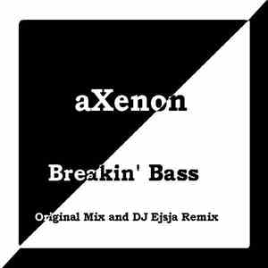 aXenon - Breakin' Bass download mp3
