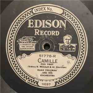 Duke Yellman And His Orchestra - Camille / In A Little Garden download mp3