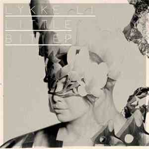 Lykke Li - Little Bit EP download mp3