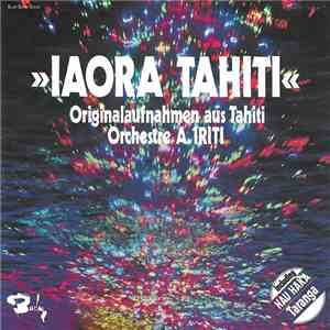 Orchestre A. Iriti - Iaora Tahiti download mp3
