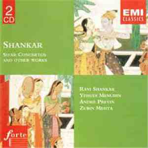 Ravi Shankar / Yehudi Menuhin / London Symphony Orchestra / André Previn / London Philharmonic Orchestra / Zubin Mehta - Shankar - Sitar Concertos And Other Works download mp3
