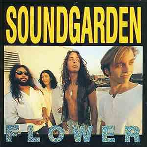 Soundgarden - Flower download mp3