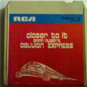 Brian Auger's Oblivion Express - Closer To It! download mp3