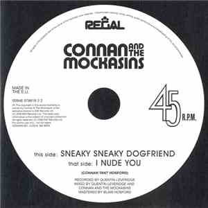 Connan And The Mockasins - Sneaky Sneaky Dogfriend download mp3