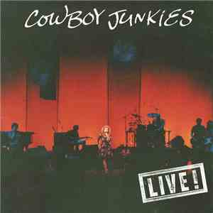 Cowboy Junkies - Live! download mp3