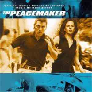 Hans Zimmer - The Peacemaker download mp3