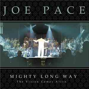 Joe Pace - Mighty Long Way download mp3