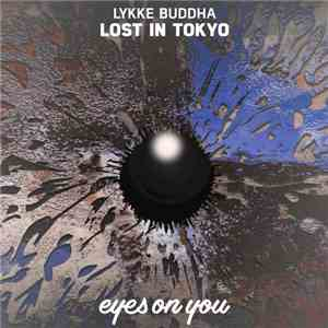 Lykke Buddha - Lost In Tokyo download mp3