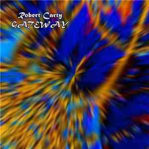 Robert Carty - Gateway download mp3