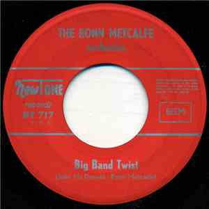 The Ronn Metcalfe Orchestra - Big Band Twist download mp3