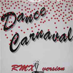 Unity  - Dance Carnaval (Rmx Version) download mp3