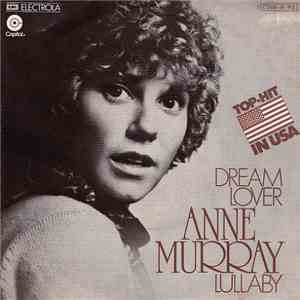 Anne Murray - Dream Lover / Lullaby download mp3