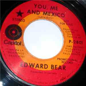 Edward Bear - You, Me And Mexico download mp3