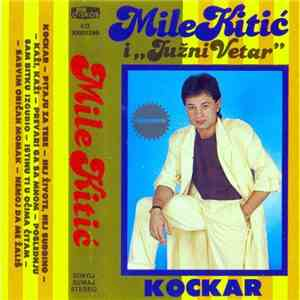 Mile Kitić i Južni Vetar - Kockar download mp3