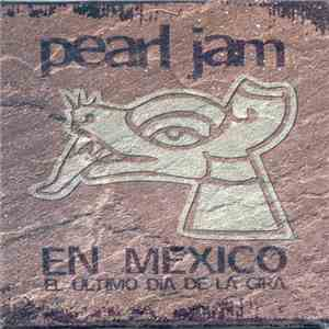 Pearl Jam - En Mexico download mp3