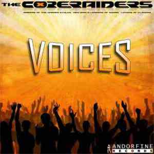 The Core Raiders - Voices download mp3