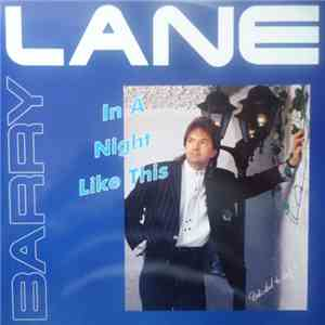 Barry Lane - In A Night Like This download mp3