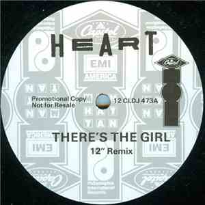 "Heart - There's The Girl (12"" Remix) download mp3"
