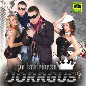 Jorrgus - Po Królewsku download mp3
