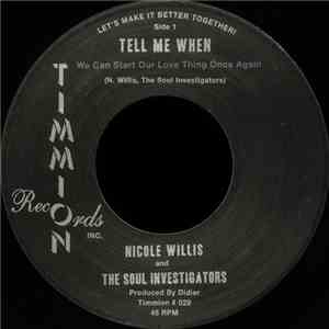 Nicole Willis And The Soul Investigators - Tell Me When (We Can