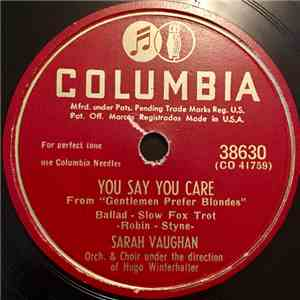 Sarah Vaughan - You Say You Care / I Cried For You download mp3