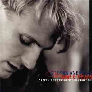 Stefan Andersson  - Walk Right On download mp3