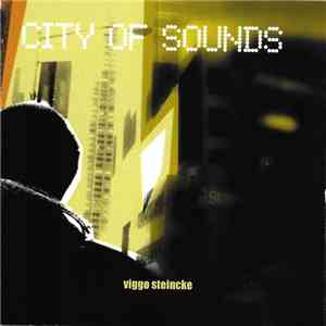 Viggo Steincke - City Of Sounds download mp3