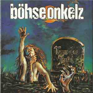 Böhse Onkelz - Tanz Der Teufel II download mp3