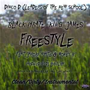 Dinco D (Leaders Of The New School) Feat. Jarobi White & Money B - Black Pirate King James Freestyle download mp3
