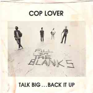 Fill In The Blanks - Cop Lover / Talk Big... Back It Up download mp3