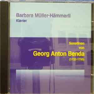 Georg Anton Benda, Barbara Müller-Hämmerli - Sonatinen von Georg Anton Benda download mp3