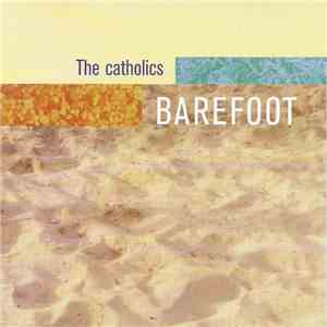 The Catholics - Barefoot download mp3