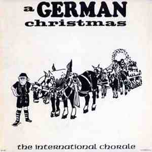 The International Chorale - A German Christmas download mp3