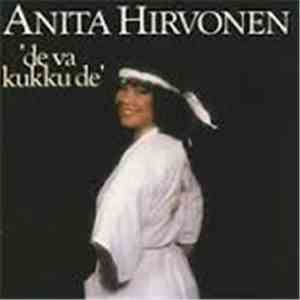 Anita Hirvonen - De Va Kukku De download mp3