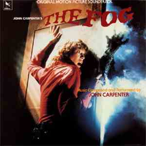 John Carpenter - The Fog (Original Motion Picture Soundtrack)