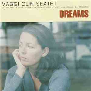 Maggi Olin Sextet - Dreams download mp3