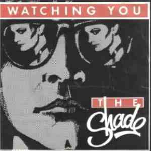 The Shade  - Watching You download mp3