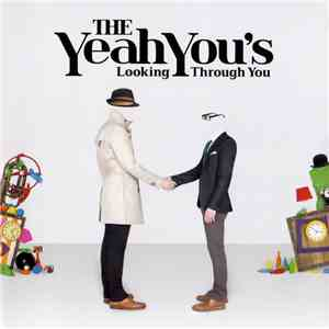 The Yeah You's - Looking Through You download mp3