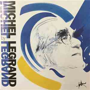 Michel Legrand - Michel Legrand By Michel Legrand download mp3