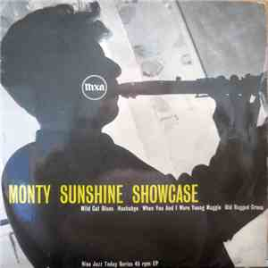 The Monty Sunshine Trio / The Monty Sunshine Quartet - Monty Sunshine Showcase download mp3