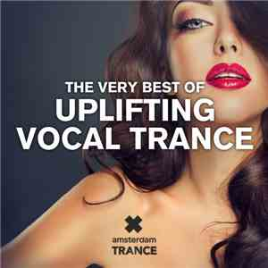 Various - The Very Best Of Uplifting Vocal Trance download mp3