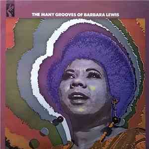 Barbara Lewis - The Many Grooves Of Barbara Lewis download mp3