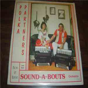 Bob & Irene and their Sound-A-Bouts - Polka Partners download mp3
