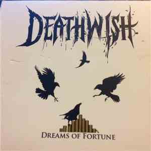 Deathwish - Dreams Of Fortune download mp3